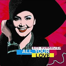 gambar Siti Nurhaliza All Your Love image