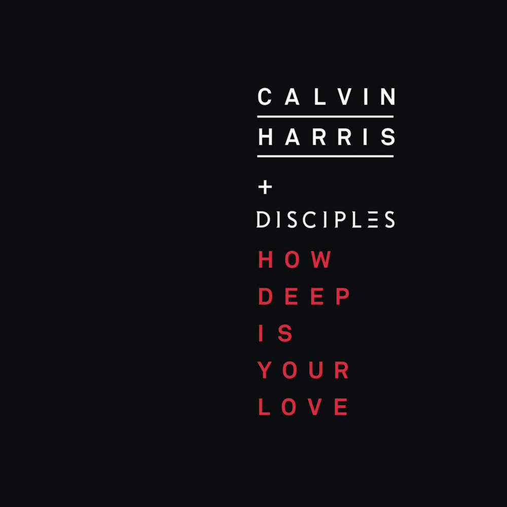 gambar Calvin Harris How Deep Is Your Love (feat. Disciples) image