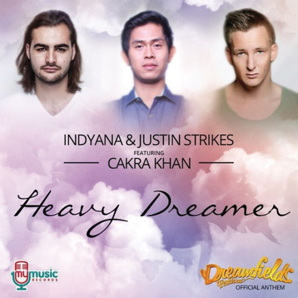 gambar IndYana & Justin Strikes Heavy Dreamer (feat. Cakra Khan) image