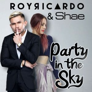 Lirik Lagu Roy Ricardo & Shae Party In The Sky