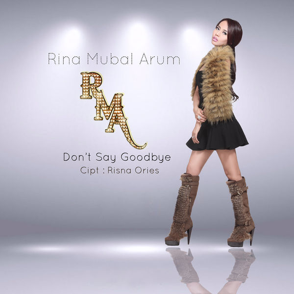 gambar Rina Mubal Arum Don't Say Goodbye image