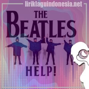 Lirik Lagu The Beatles Act Naturally