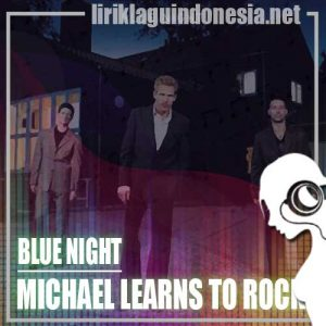 Lirik Lagu Michael Learns To Rock Tell It To Your Heart